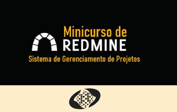Fundo preto. Título em Amarelo Minicurso Redmine - Sistema de Gerenciamento de Projetos.
